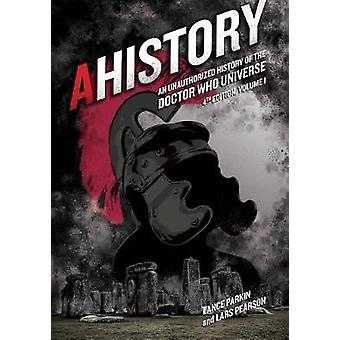 AHistory -An Unauthorized History of the Doctor Who Universe (Fourth E