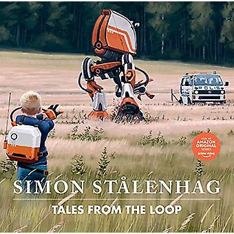 Tales from the Loop by Simon Stalenhag - 9781471194412 Book