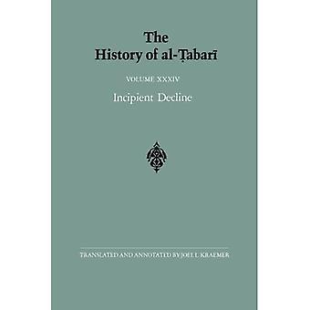 Die Geschichte von al-Tabari : Band XXXIV, beginnender Niedergang