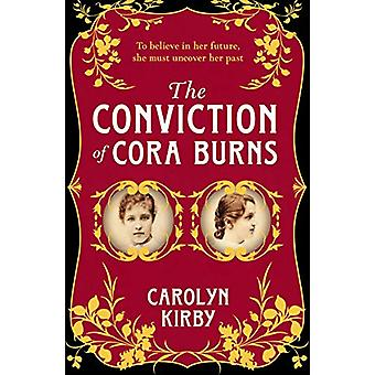 The Conviction Of Cora Burns by Carolyn Kirby - 9780857302946 Book