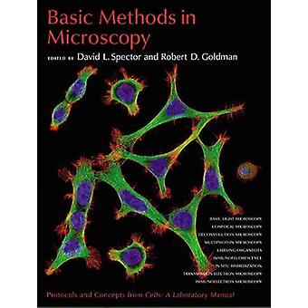 Basic Methods in Microscopy - Protocols and Concepts from  -Cells - a La