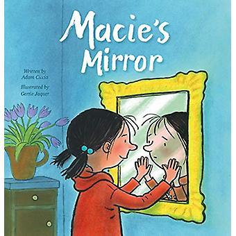 Macie's Mirror by Adam Ciccio - 9781605375373 Book