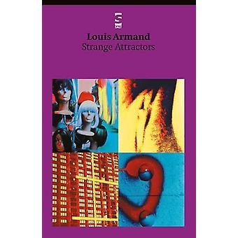 Strange Attractors by Louis Armand - 9781876857592 Book