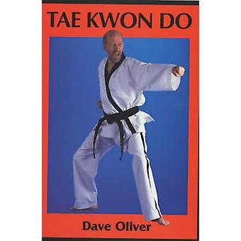 Tae Kwon Do by Oliver & Rear Admiral Dave