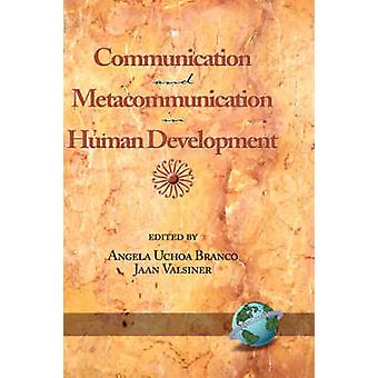 الاتصالات والاتصالات الفوقية في التنمية البشرية من قبل أنجيلا أوك