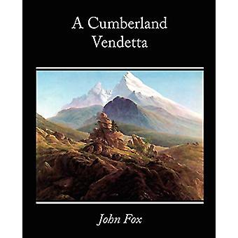 A Cumberland Vendetta by John Fox - 9781605973906 Book
