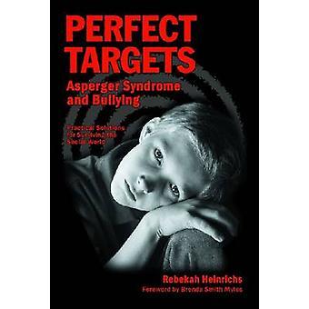 Täydelliset tavoitteet - Aspergerin oireyhtymä ja kiusaaminen - Käytännölliset ratkaisut