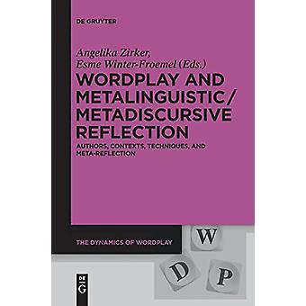 Wordplay and Metalinguistic / Metadiscursive Reflection - Authors - Co