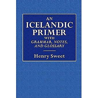 Um Primer islandês - Com Gramática, Notas e Glossário