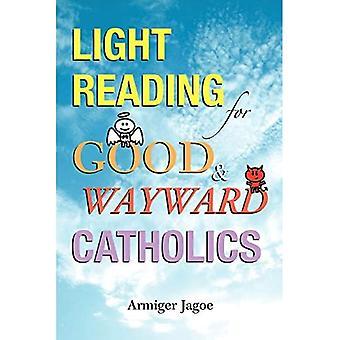 Lecture légère pour les catholiques bons et capricieux