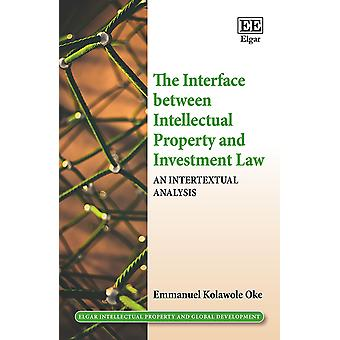 The Interface between Intellectual Property and Investment Law