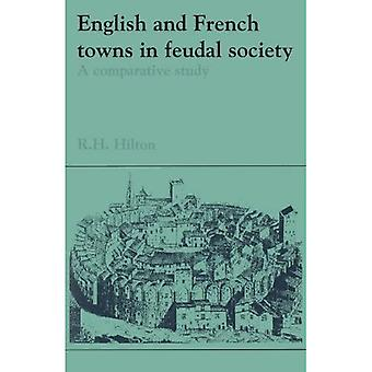 English and French Towns in Feudal Society : A Comparative Study