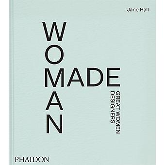 Woman Made by Jane Hall