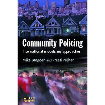 Community Policing National and International Models and Approaches