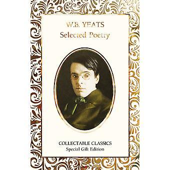 W.B. Yeats Selected Poetry