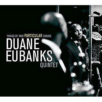 Duane Eubanks - Things of That Particular Nature [CD] USA import
