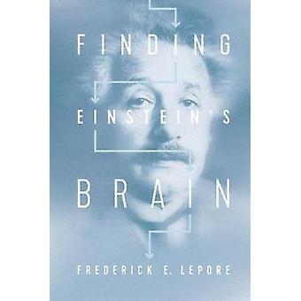 At finde Einsteins hjerne ved at finde Einsteins hjerne - 9780813580395