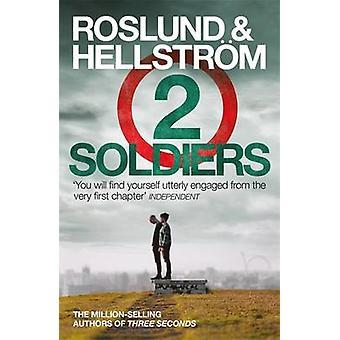 Zwei Soldaten von Anders Roslund - Borge Hellstrom - Kari Dickson - 978