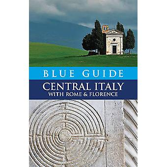 Blue Guide Central Italy - With Rome and Florence by Alta Macadam - El