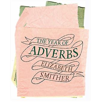 The Year of Adverbs by Elizabeth Smither - 9781869403942 Book