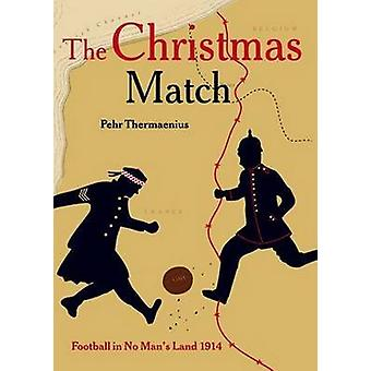 The Christmas Match - Football in No Man's Land 1914 by Pehr Thermaeni