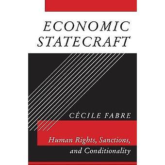 Ökonomische Staatskunst - Menschenrechte - Sanktionen- und Auflagen durch