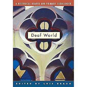 Mondo dei sordi: Un lettore storico e primario Sourcebook