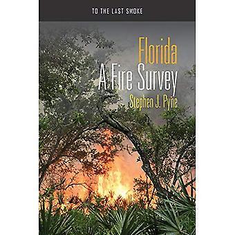 Florida: Een brand enquête (aan de laatste rook)