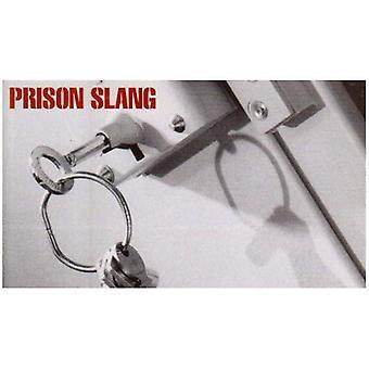 Slang di prigione