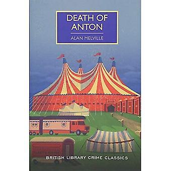 Décès d'Anton (British Library Crime Classics)