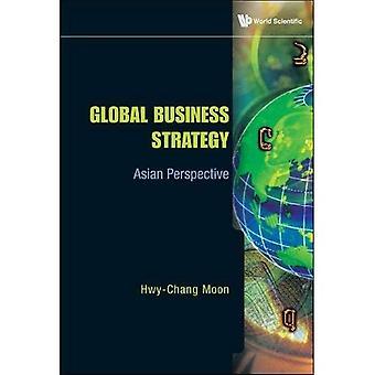 Stratégie commerciale mondiale: Perspective asiatique
