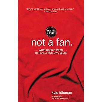 Ikke en Fan Student Edition af Kyle Idleman