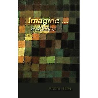 Imagine 2nd Edition by Rabe & Andre