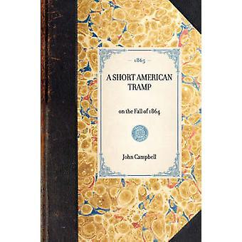 Short American Tramp by Campbell & John