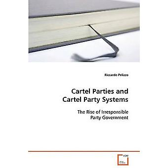 Kartellet parter og kartellet Party systemer af Pelizzo & Riccardo