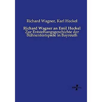 Richard Wagner ein Emil Heckel von Wagner & Richard