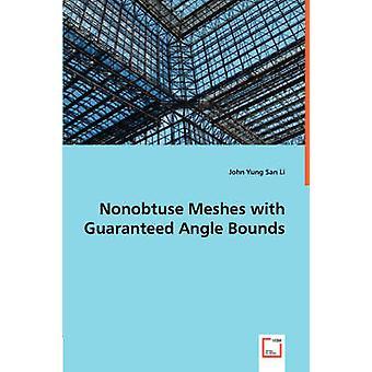 Mallas nonobtuse con límites de ángulo garantizadas por Li y John Yung San