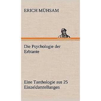 Die Psychologie Der Erbtante por M. Hsam y Erich