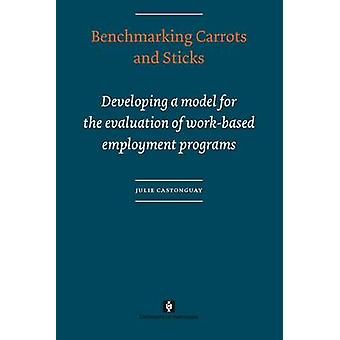 Benchmarking Carrots and Sticks by Castonguay & Julie