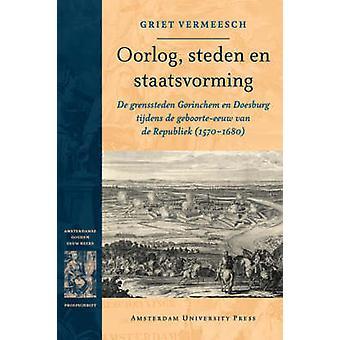 Oorlog steden en staatsvorming by Vermeesch & Griet