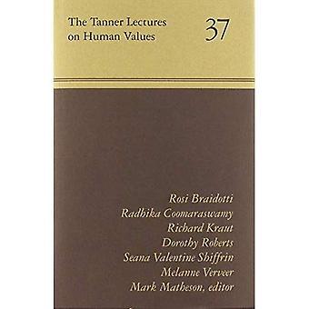 Les conférences Tanner sur les valeurs humaines 37 (Tanner conférences sur les valeurs humaines)