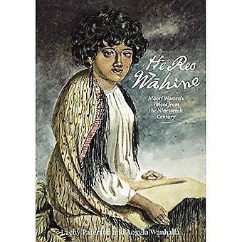 Han REO Wahine: Maori kvinnors röster från artonhundratalet