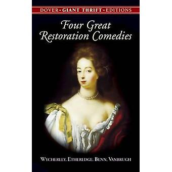 Four Great Restoration Comedies by William Wycherley - 9780486445700