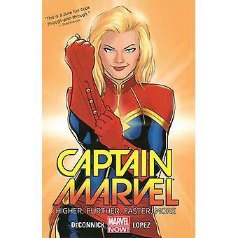 Captain Marvel - Volume 1 - Higher - Further - Faster - More by David L