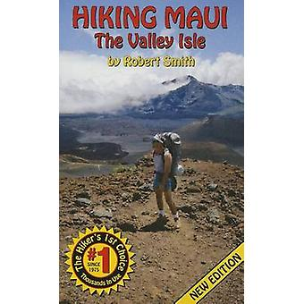 Hiking Maui - The Valley Isle (9th) by Robert Smith - 9780924308147 Bo