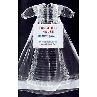 The Other House by Henry James - 9780940322325 Book