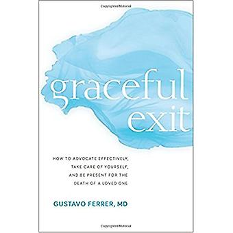 Graceful Exit - How to Advocate Effectively - Take Care of Yourself -