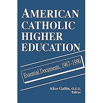 Amerikaans katholiek hoger onderwijs essentiële documenten, 1967-1990