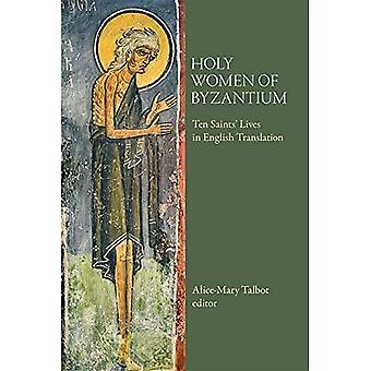Donne sante di Bisanzio: dieci Santi vite nella traduzione in inglese
