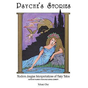 Psyches Stories Volume 1 Modern Jungian Interpretations of Fairy Tales by Stein & Murray